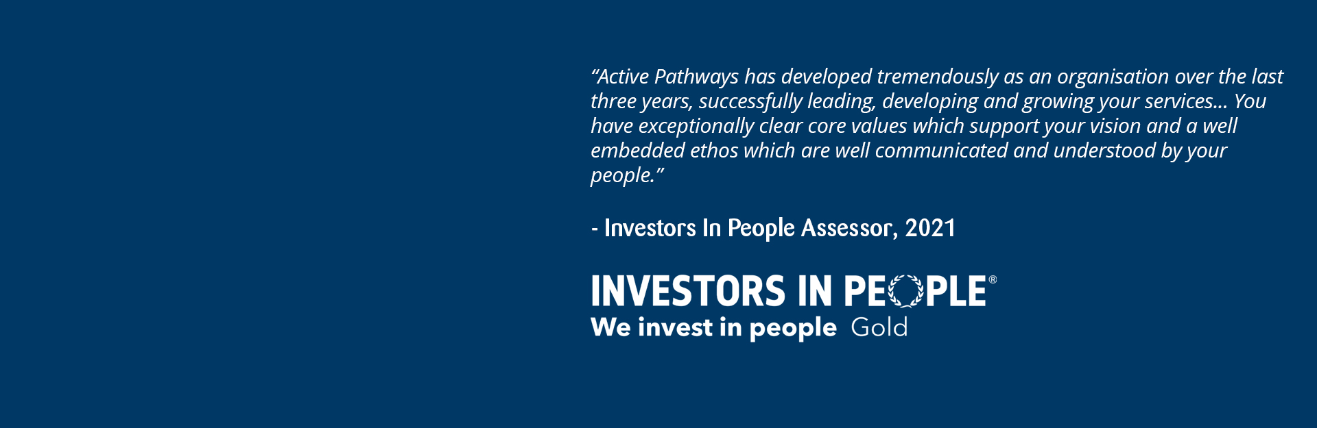Active Pathways Awarded Gold Standard Investors In People